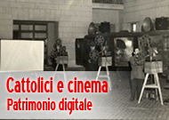 Unimi: Cattolici e cinema. Patrimonio digitale